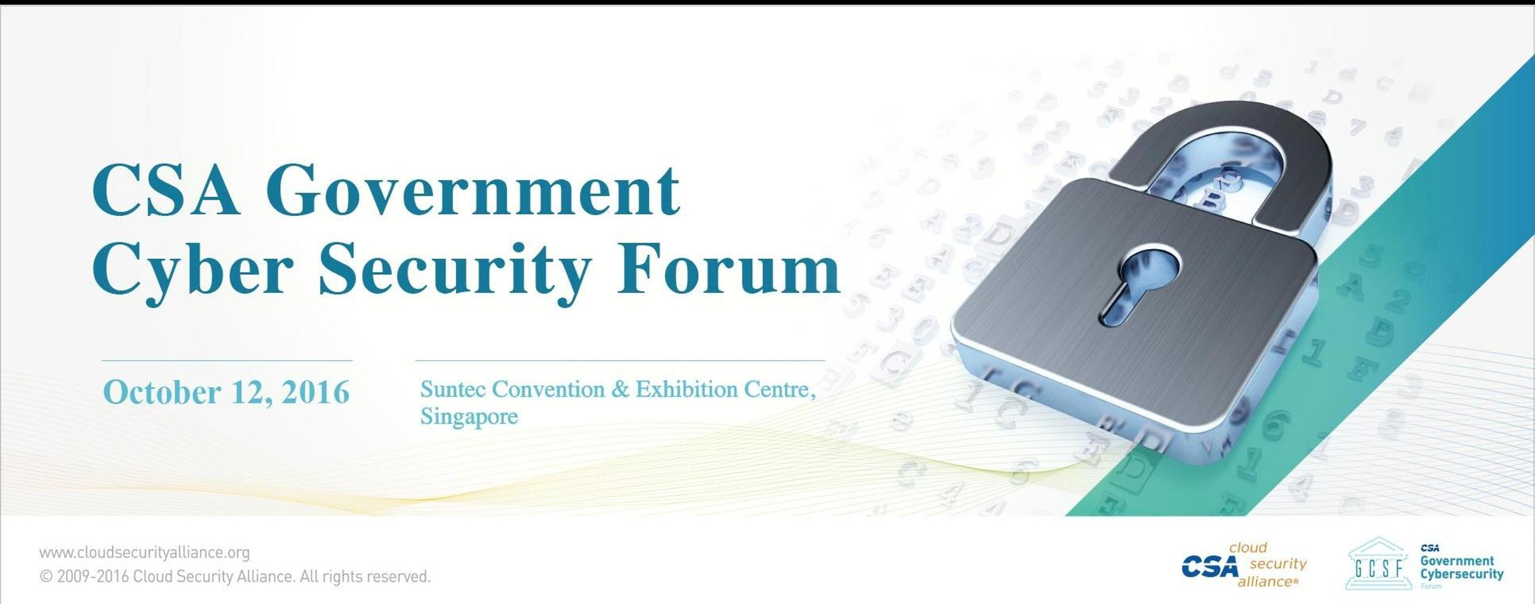 CSA Government Cyber Security Forum 2016   Cloud Security Alliance