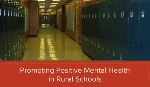 Promoting Positive Mental Health in Rural Schools