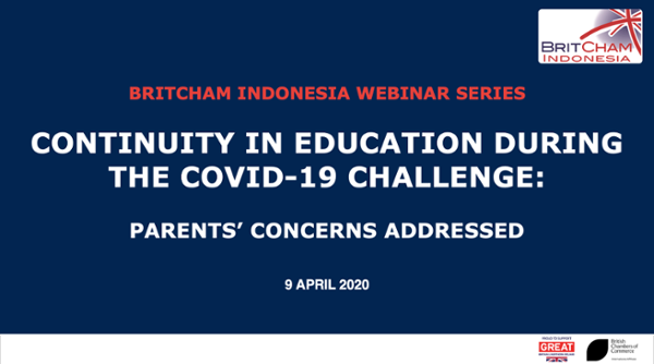 BritCham Webinar Series : Continuity in Education During The COVID-19 Challenge: Parents' Concerns Addressed