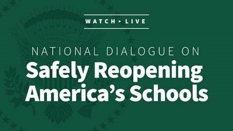 RECAP – White House Summit on Safely Reopening America's Schools